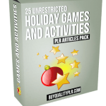 25 Unrestricted Holiday Games and Activities PLR Articles Pack