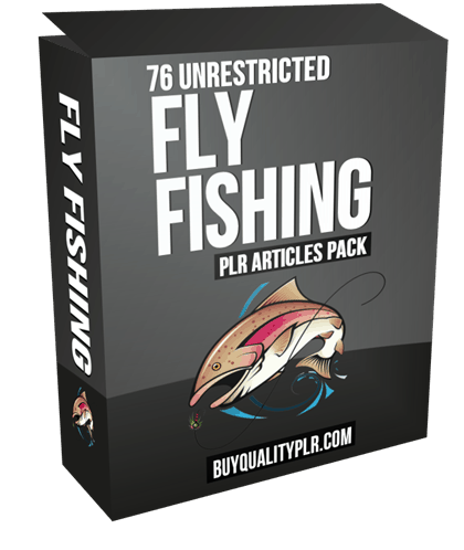 76 Unrestricted Fly Fishing PLR Articles Pack