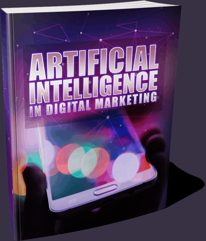 Artificial Intelligence In Digital Marketing Master Resell Rights ebook
