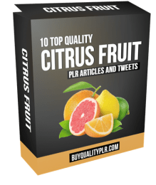 10 Top Quality Citrus Fruit PLR Articles and Tweets