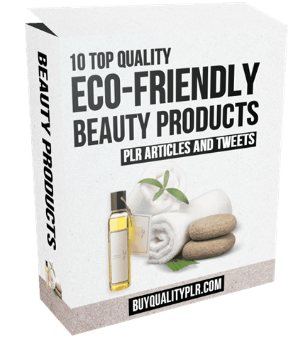 10 Top Quality Eco-Friendly Beauty Products Articles and Tweets