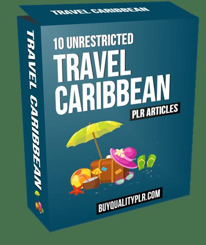 10 Unrestricted Travel Caribbean PLR Articles