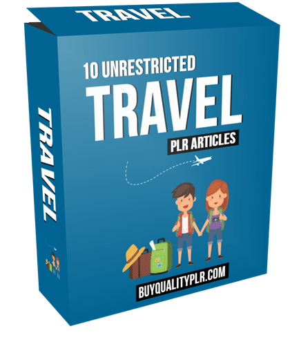 10 Unrestricted Travel PLR Articles