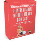 100 Unrestricted Fitness Vitamins Weight Loss And Skin Care PLR Articles Package