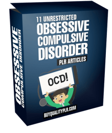 11 Unrestricted Obsessive Compulsive Disorder PLR Articles