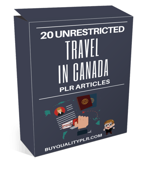 20 Unrestricted Travel In Canada PLR Articles Pack