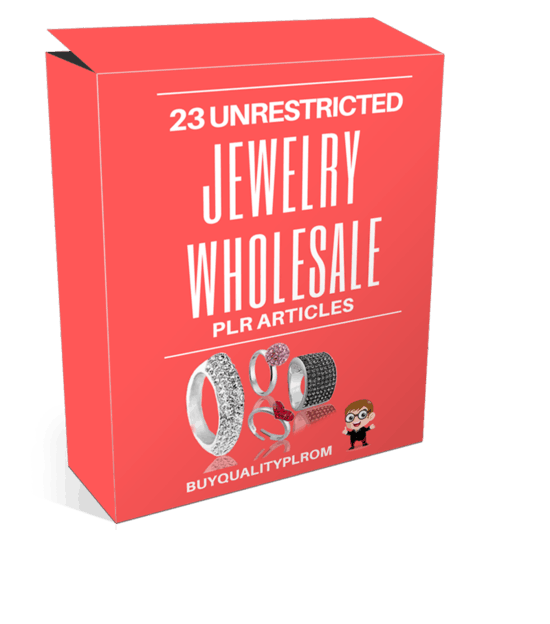 23 Unrestricted Jewelry Wholesale PLR Articles