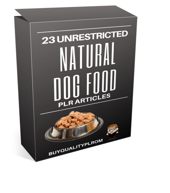 23 Unrestricted Natural Dog Food PLR Articles