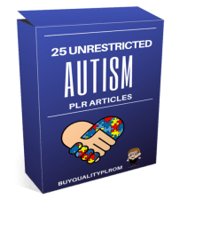 25 Unrestricted Autism PLR Articles