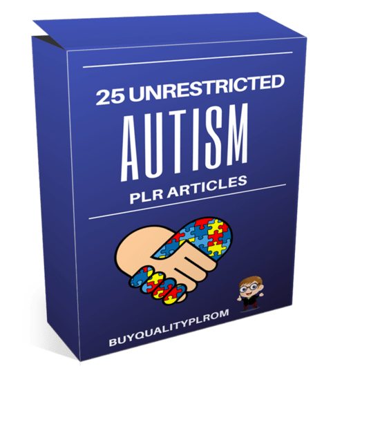 25 Unrestricted Autism PLR Articles