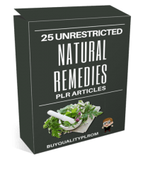 25 Unrestricted Natural Remedies PLR Articles