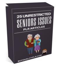 25 Unrestricted Seniors Issues PLR Articles