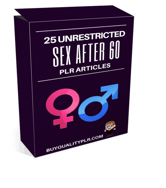 25 Unrestricted Sex After 60 PLR Articles