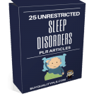 25 Unrestricted Sleep Disorders PLR Articles