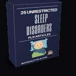 25 Unrestricted Sleep Disorders PLR Articles