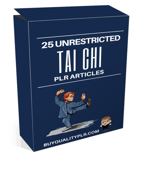 25 Unrestricted Tai Chi PLR Articles