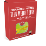 25 Unrestricted Teen Weight Loss PLR Articles
