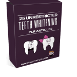 25 Unrestricted Teeth Whitening PLR Articles