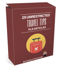 25 Unrestricted Travel Tips PLR Articles