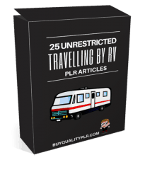 25 Unrestricted Travelling by RV PLR Articles
