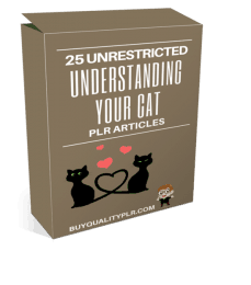 25 Unrestricted Understanding Your Cat PLR Articles