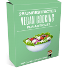25 Unrestricted Vegan Cooking PLR Articles