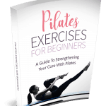 Pilates Exercises For Beginners 10k Words Exclusive PLR eBook