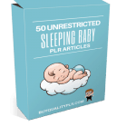 50 Unrestricted Sleeping Baby PLR Articles Pack