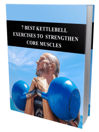 7 Best Kettlebell Exercises To Strengthen Core Muscles MRR Ebook