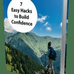 7 Easy Hacks To Build Confidence MRR Ebook