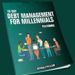 10-Day Debt Management for Millennials PLR ECourse