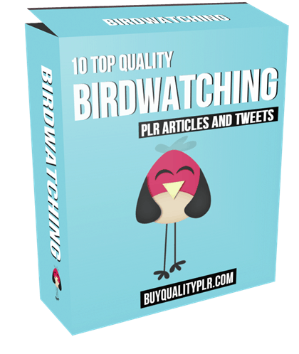 10 Top Quality Birdwatching PLR Articles and Tweets