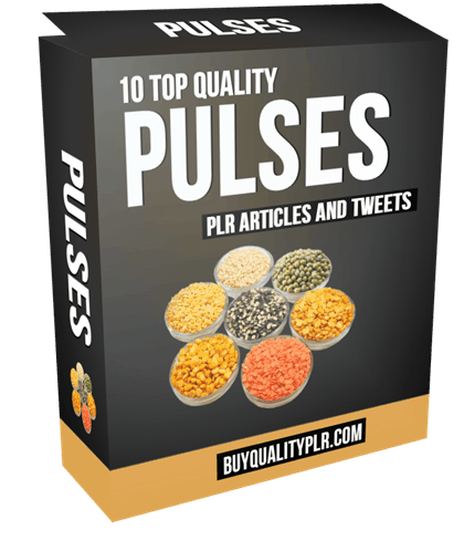 10 Top Quality Pulses PLR Articles and Tweets