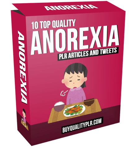 10 Top Quality Anorexia PLR Articles and Tweets