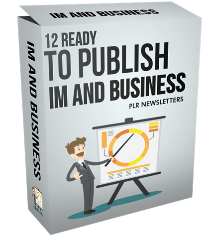 12 Ready To Publish IM and Business PLR Newsletters