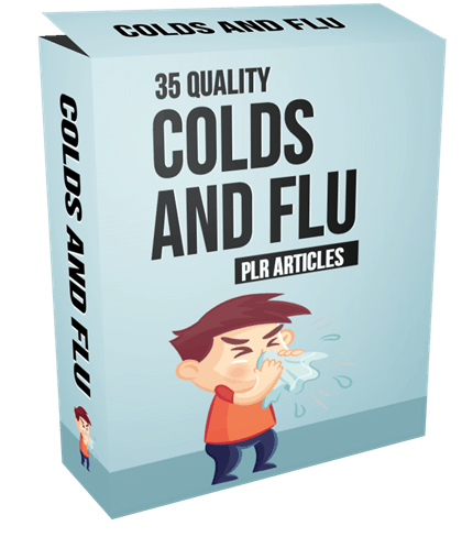 35 Quality Colds and Flu PLR Articles