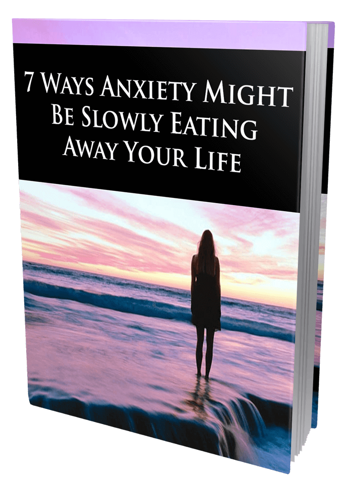 7 Ways Anxiety Might Be Slowly Eating Away Your Life MRR eBook