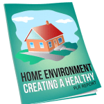 Creating a Healthy Home Environment Report