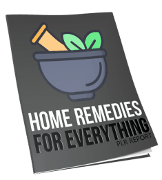 Home Remedies for Everything Report