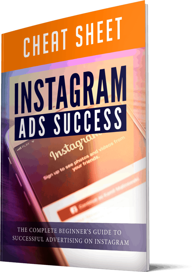 Instagram Ads Success Cheatsheet