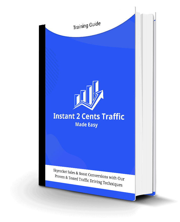 Instant 2Cents TrafficTraining Guide