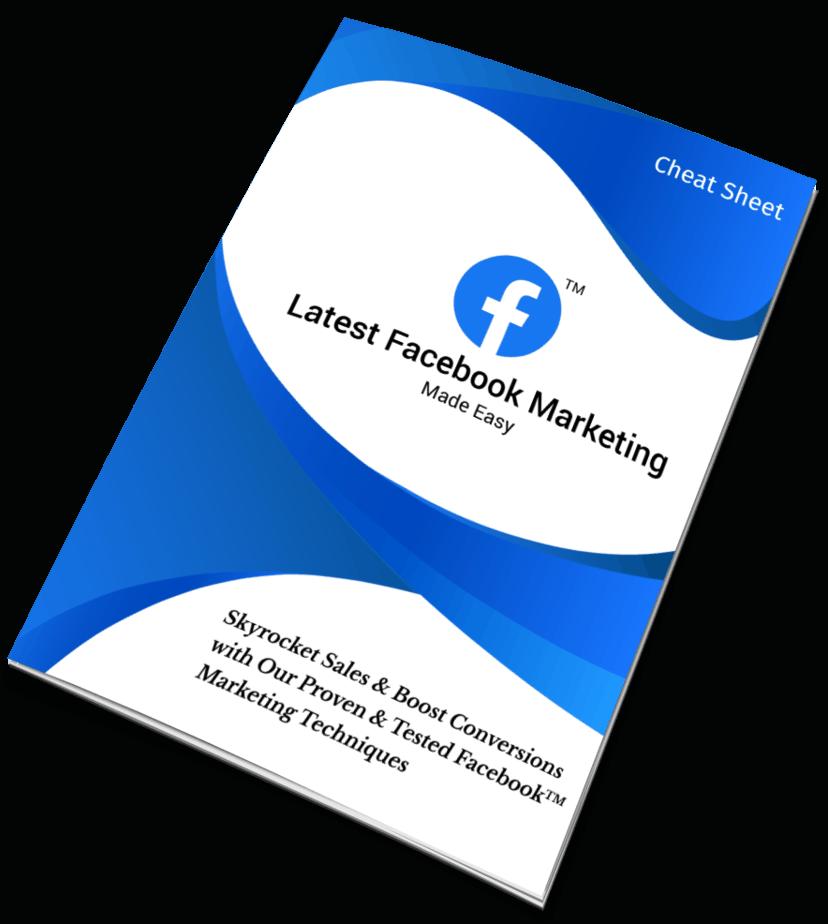 Latest Facebook Marketing Made EasyCheat Sheet