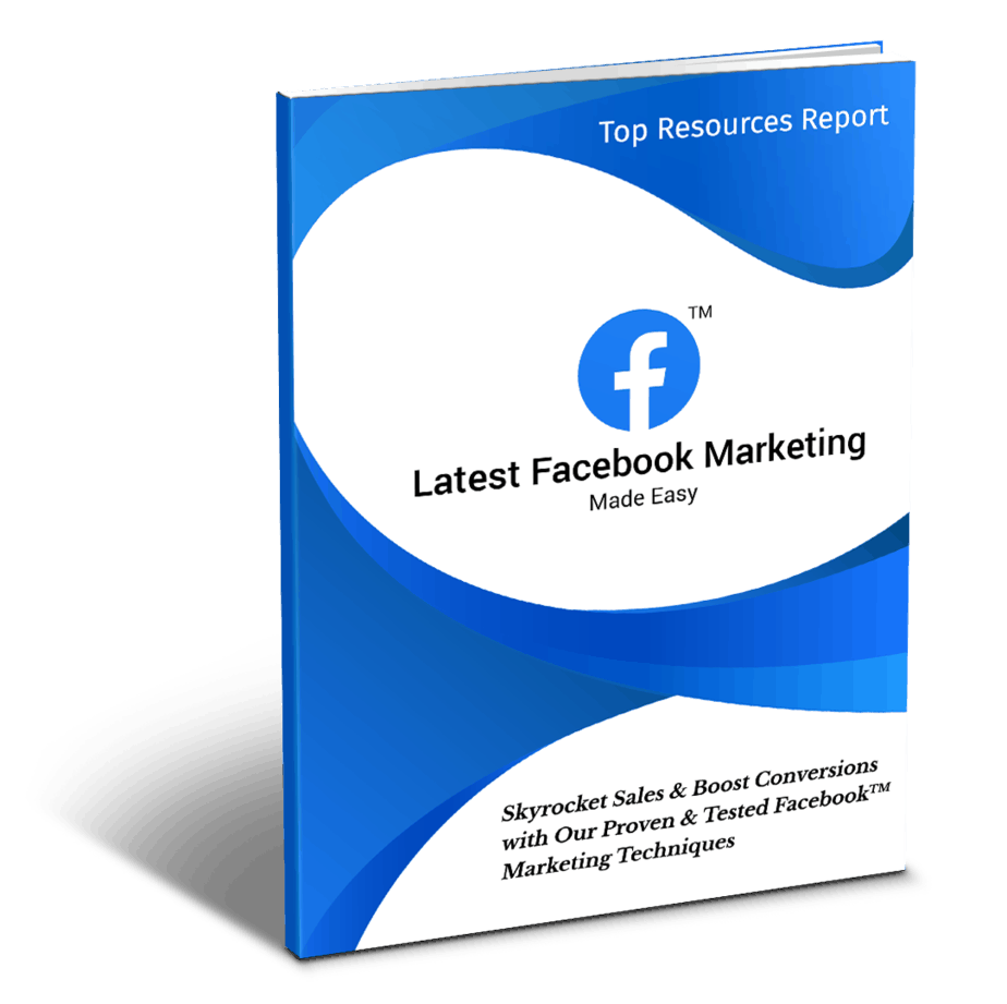 Latest Facebook Marketing Made EasyTop Resources Report
