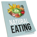 Natural Eating Report