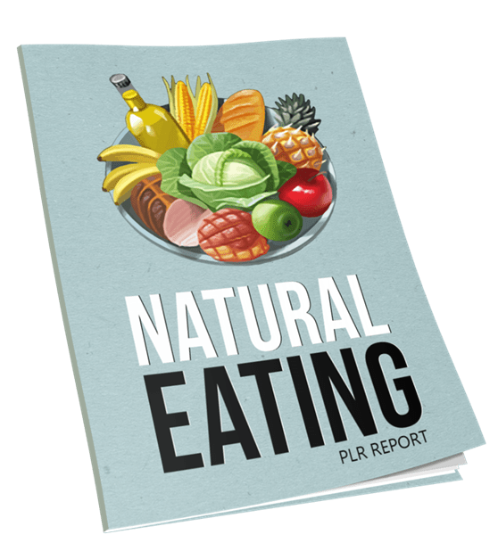 Natural Eating PLR Report