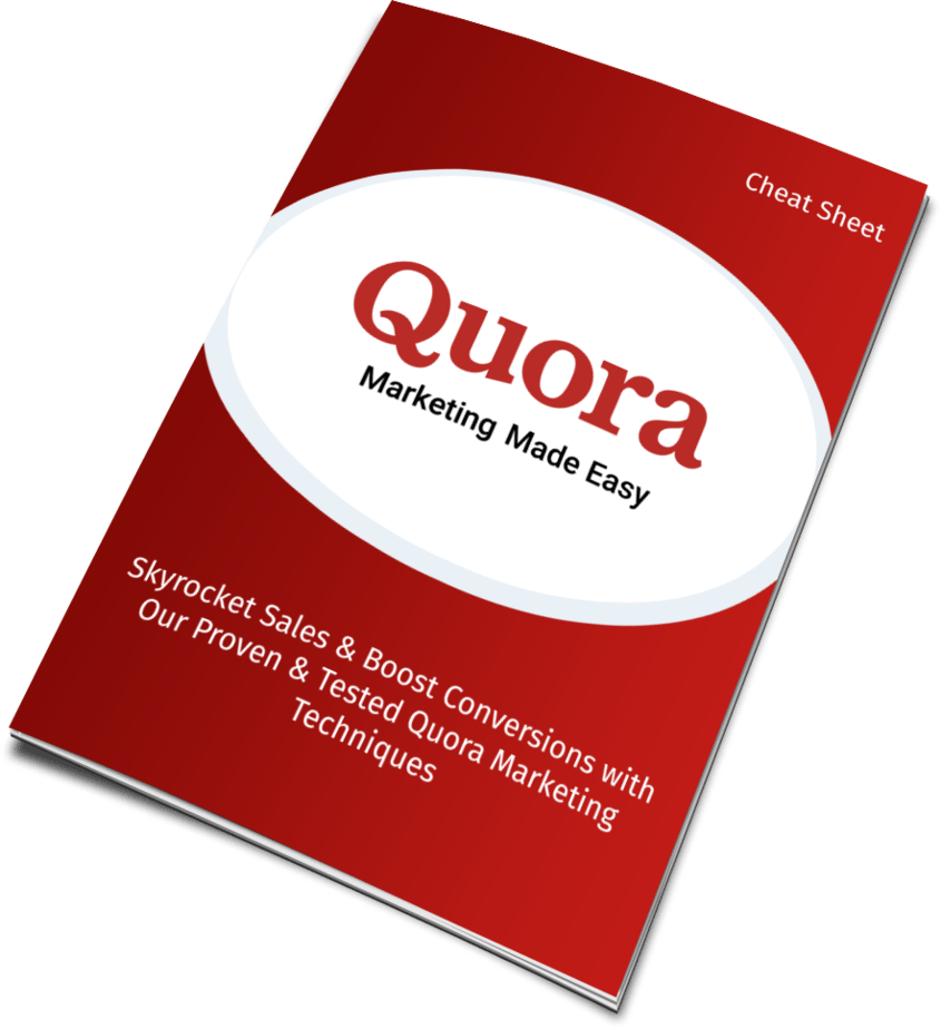 Quora Marketing Made Easy Cheat Sheet