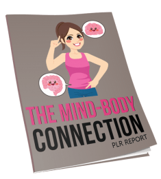 The Mind Body Connection Report