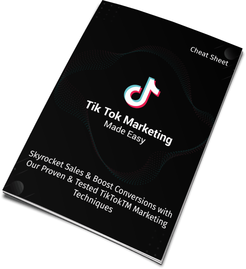 Tik Tok Marketing Made Easy Cheat Sheet