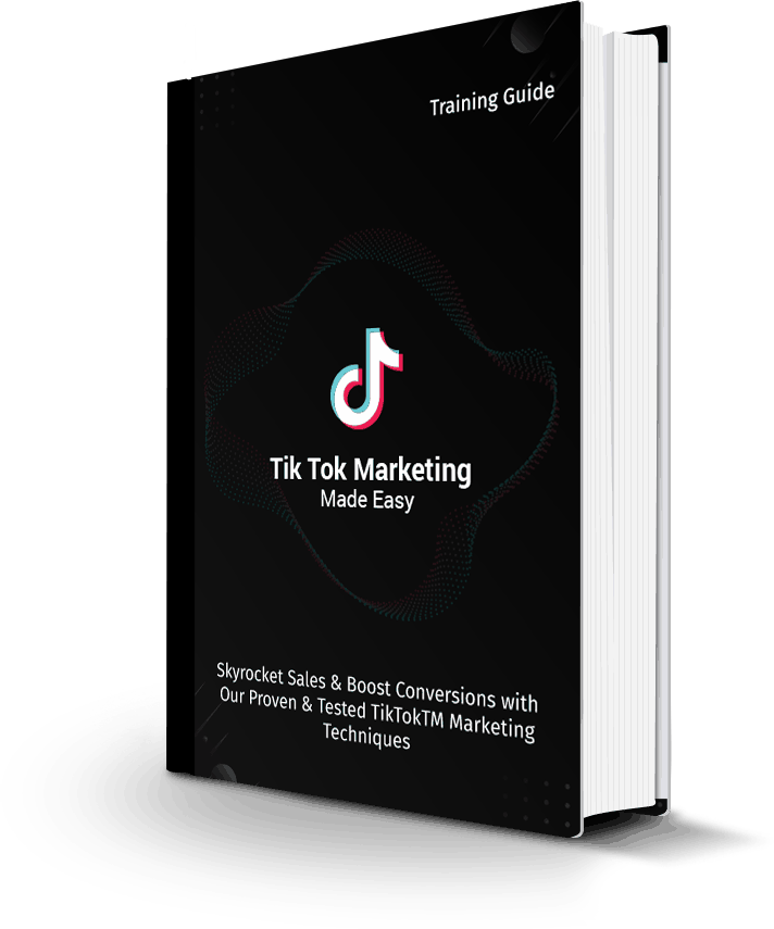 Tik Tok Marketing Made Easy Training Guide