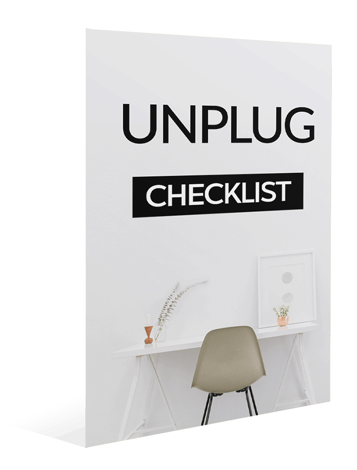 Unplug No Distractions Checklist